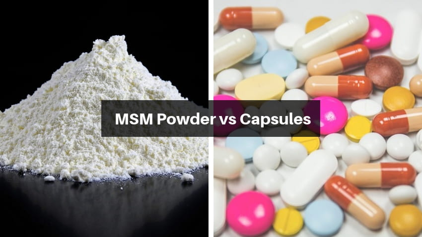 MSM Powder vs Capsules